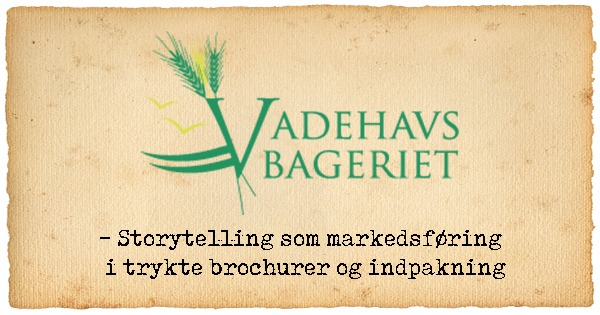 Storytelling som markedsføring – Vadehavsbageriet