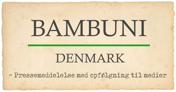 Pressemeddelelse – Bambuni Denmark